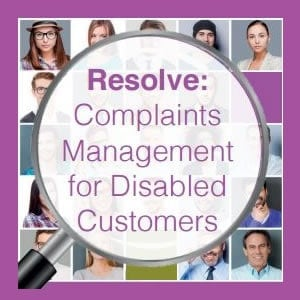Resolve Complaints Management for Disabled Customers